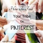 Is Your Tribe on Pinterest – Probably