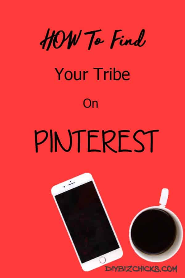 How-To-Find-Your-Tribe-on-Pinterest1