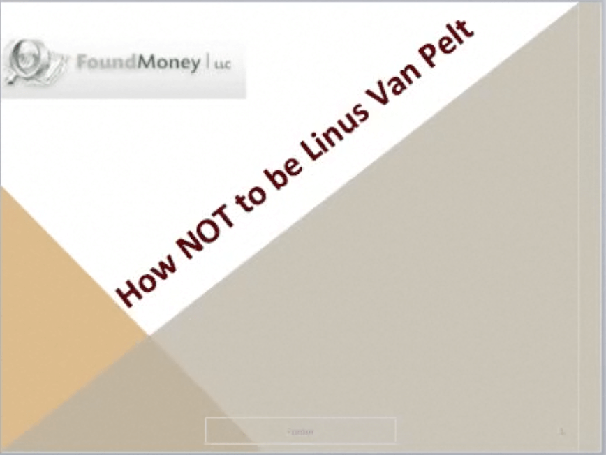 Did you Miss the Found Money Webinar – Rare Opportunity