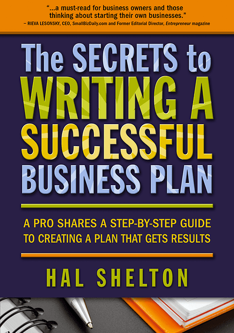 Want to Learn the Secrets for Writing a Successful Business Plan?