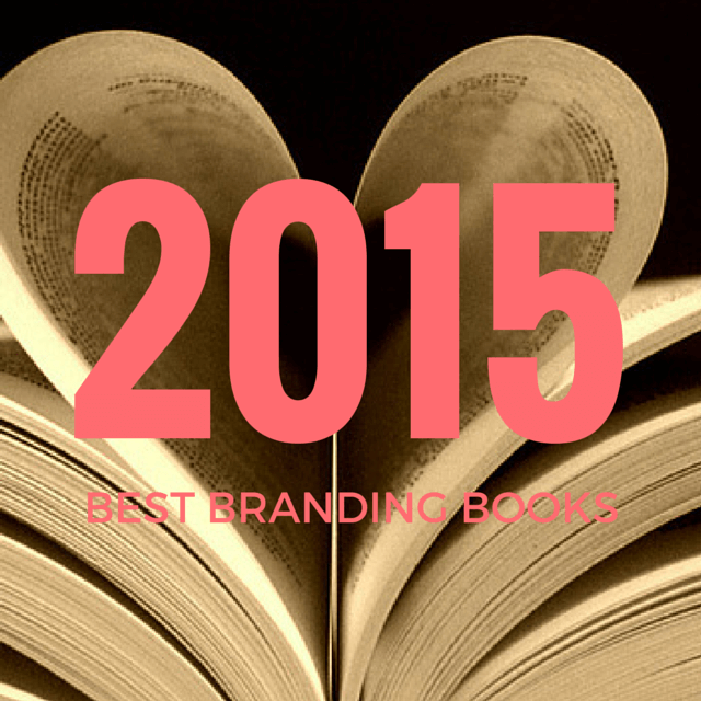 Best Branding Books in 2015 for Small Business Owners