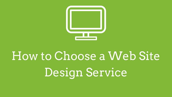 How to Choose a Web Site Design Service