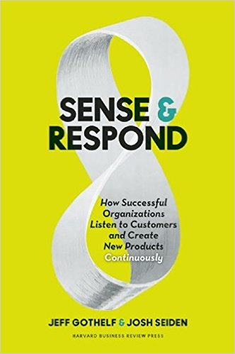 "What to Read in June: ""Sense & Respond"" by Jeff Gothelf & Josh Seiden"