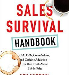 The Sales Survival Handbook (Review): Yes, Being in Sales Hurts