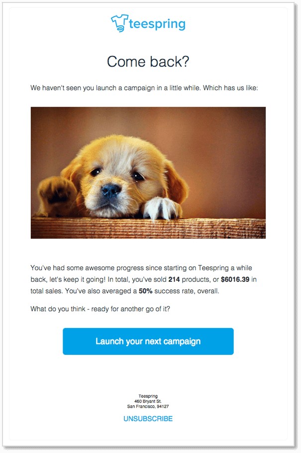 Teespring Personalized Reengagement Email