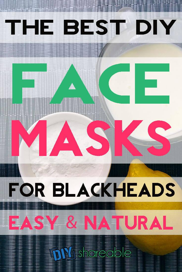 Best DIY Face Masks for Blackheads Easy & Natural