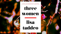 'Three Women' is a gonzo odyssey into the underbelly of desire