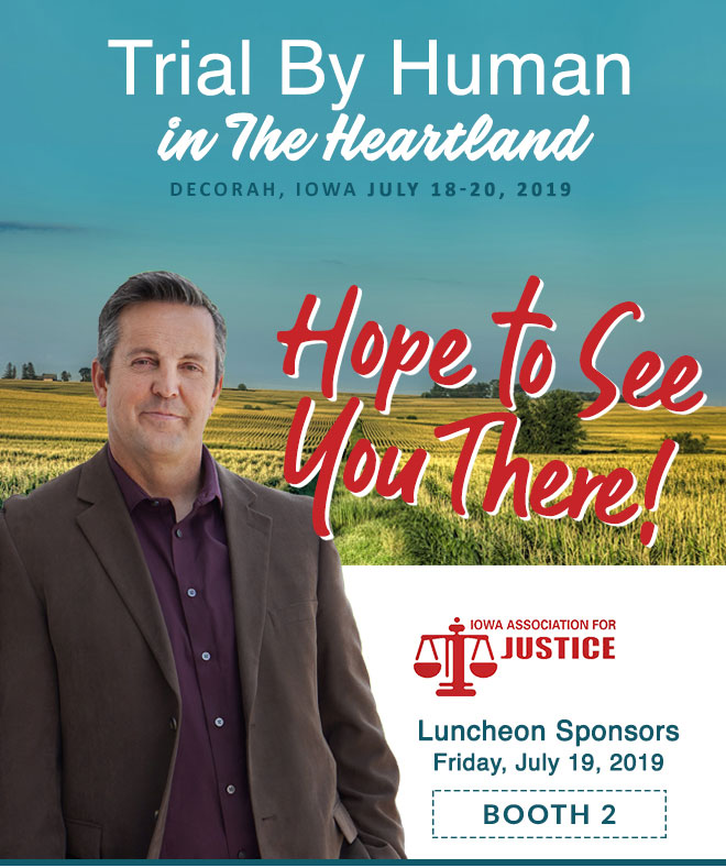 Trial By Human in the Hearland. Decorah, Iowa - July 18-20, 2019