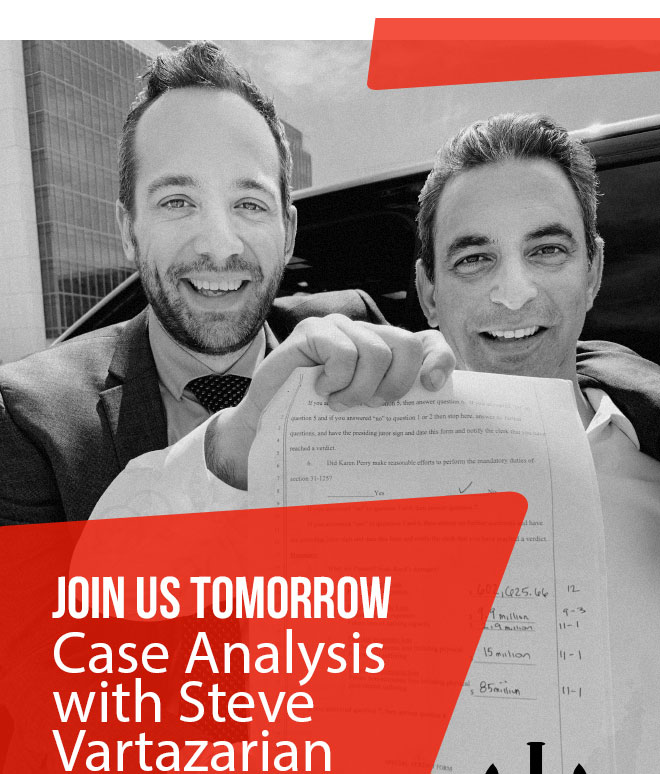 Join Us Tomorrow - Case Analysis with Steve Vartazarian. August 9th, 8am - 6pm