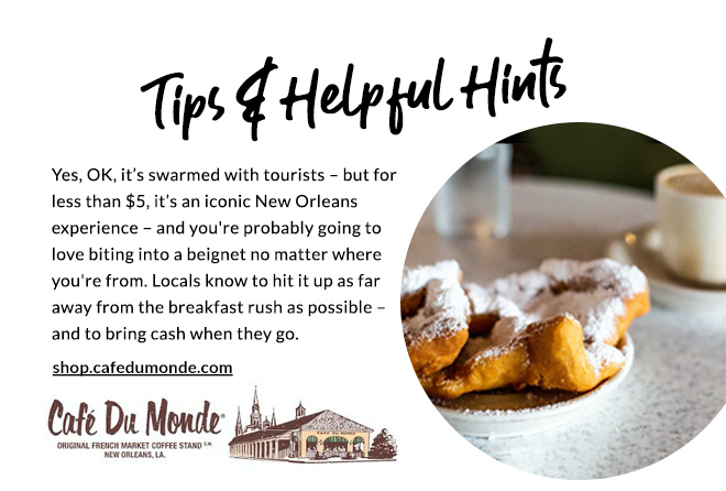 Tops & Helpful Hints - Cafe Du Monde