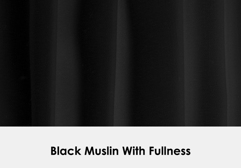 Muslin Black with Fullness
