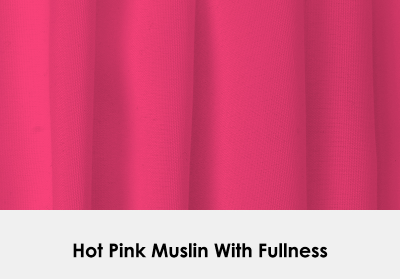 Muslin Hot Pink with Fullness