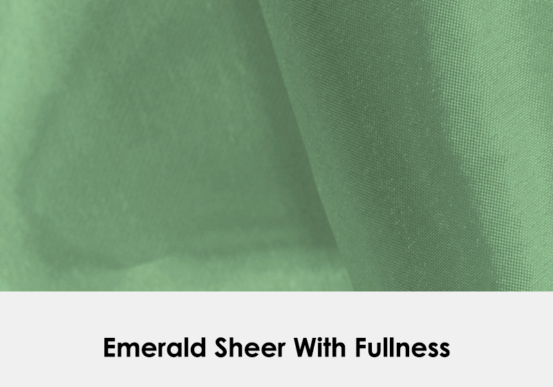 Sheer Emerald with Fullness