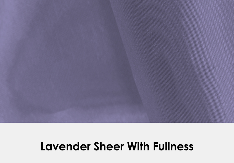 Sheer Lavender with Fullness
