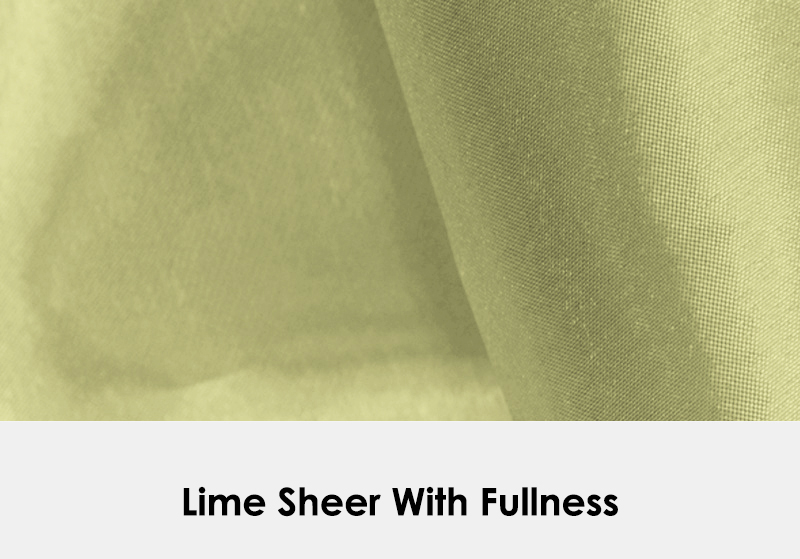 Sheer Lime with Fullness