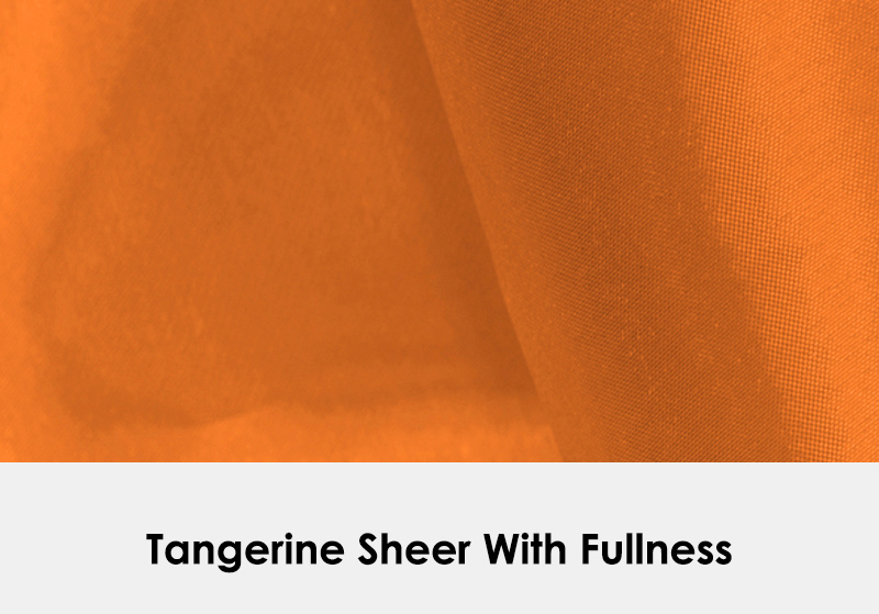 Sheer Tangerine with Fullness