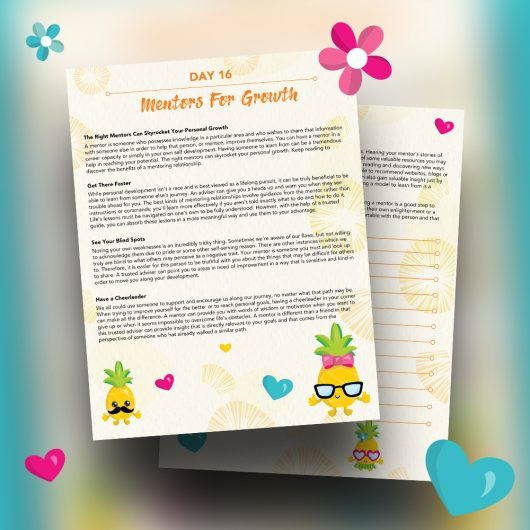 30 Positivity And Self-Growth Lessons For Girl Power Halo of Happiness – Day 16 Printable Journal Pages - The Right Mentors Can Skyrocket Your Personal Growth