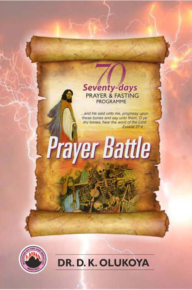 70 Days Prayer and Fasting Programme 2020 Edition:: Prayer Battle