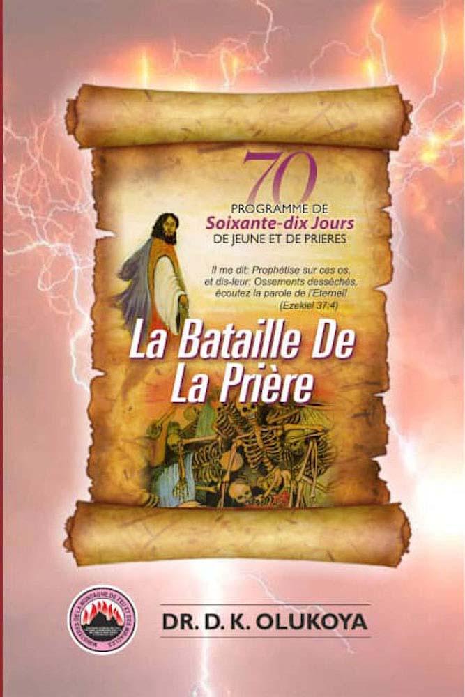 70 Jours Programme de Jeune et de Prieres 2020: La bataille de la prière