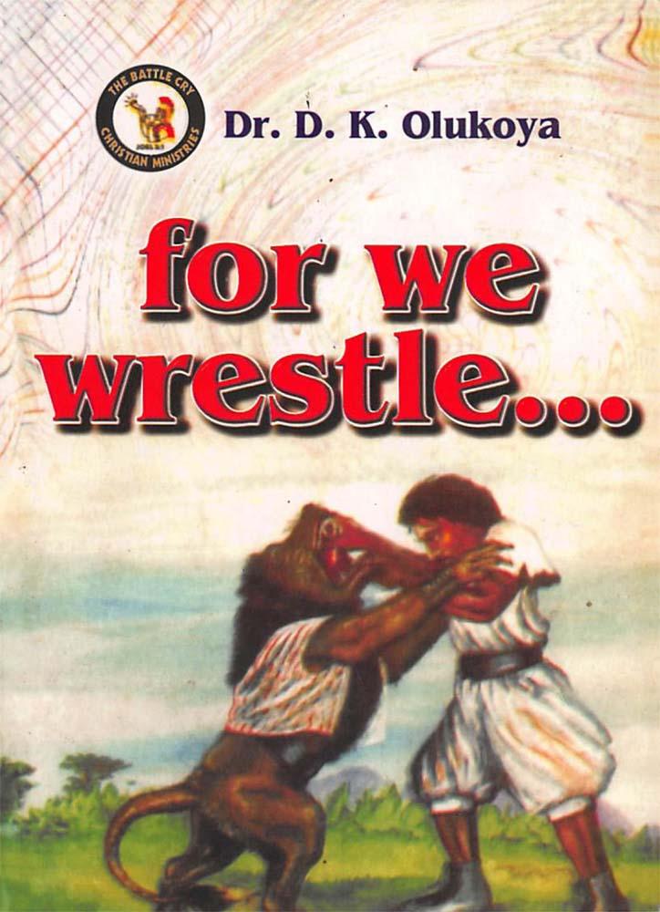 For We Wrestle