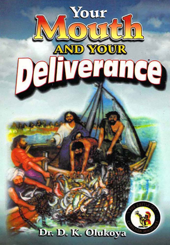 Your Mouth And Your Deliverance