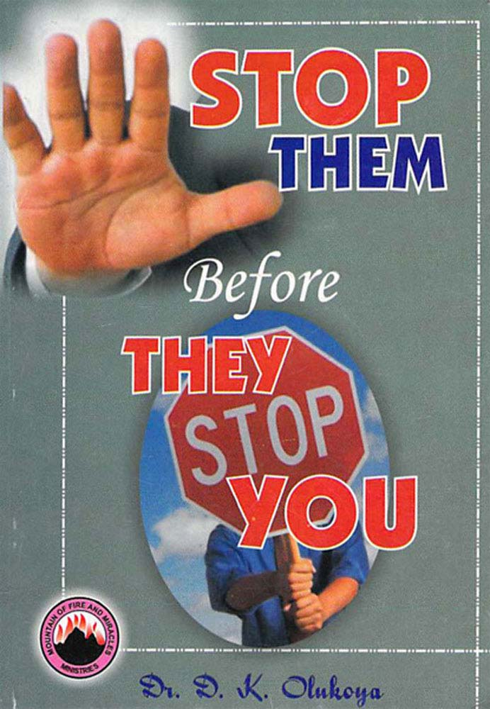 Stop Them Before They Stop You