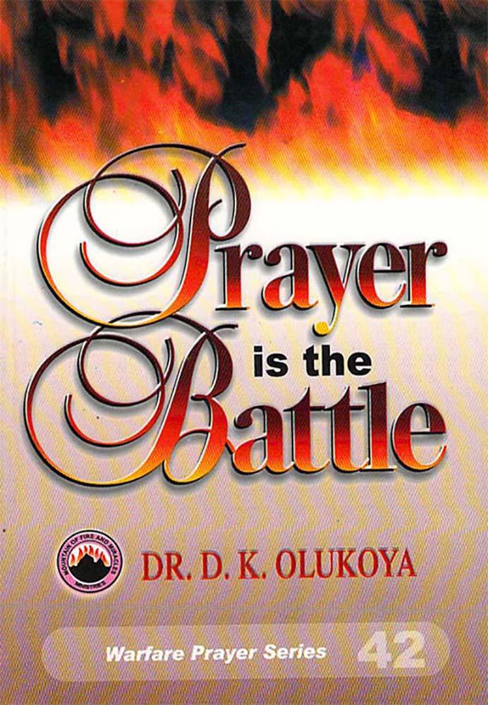 Prayer is the Battle