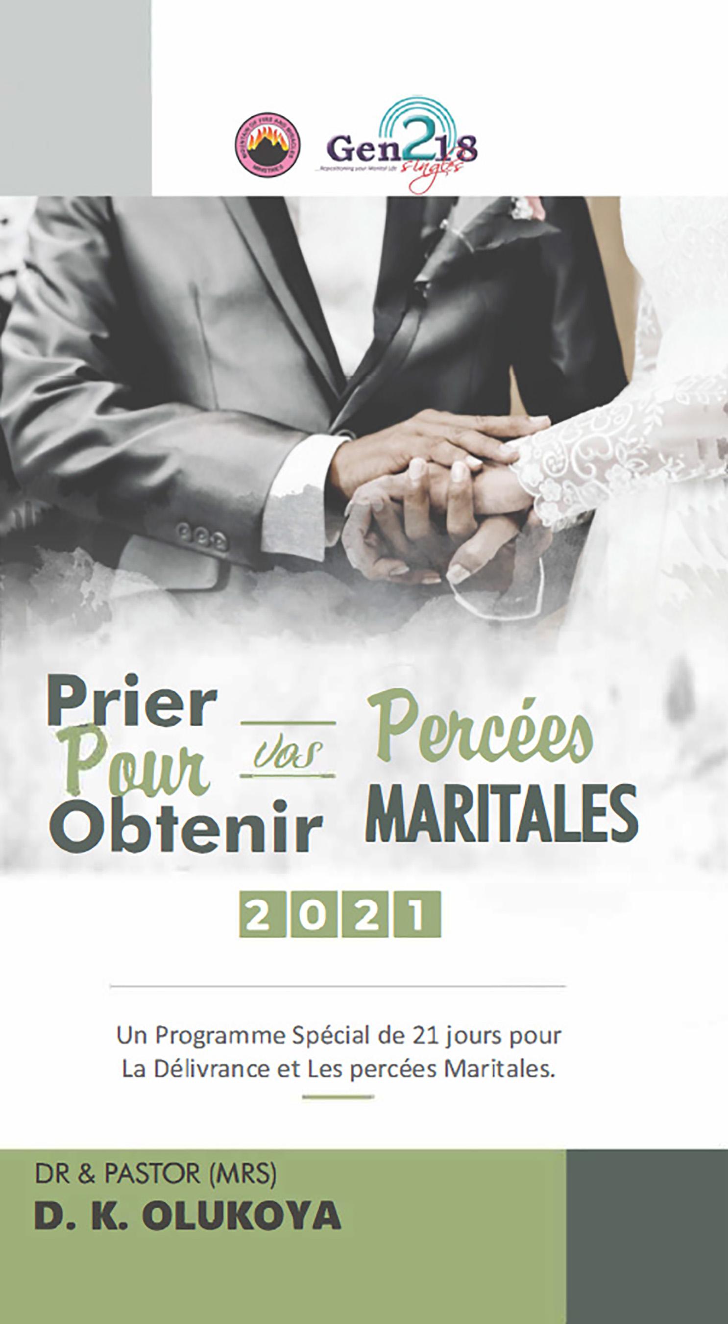 Prier pour obtenir vos percées maritales 2021
