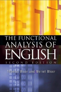 The Functional Analysis of English: A Hallidayan Approach