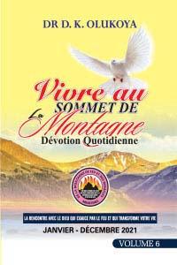 Devotion Quotidienne De Vivre Au Sommet De La Montagne: Volume 6