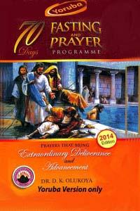70 Days Fasting and Prayer 2014 Yoruba Version