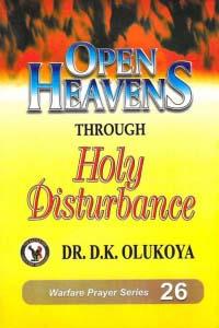 Open Heavens through Holy Disturbance