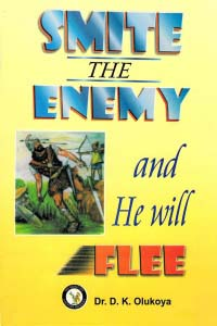 Smite the Enemy and He Will Flee