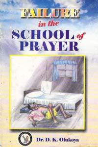 Failure in the School of Prayer