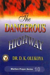 The Dangerous Highway