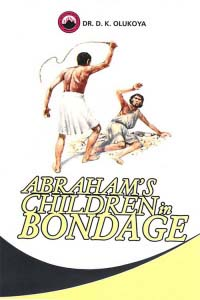 Abraham's Children in Bondage