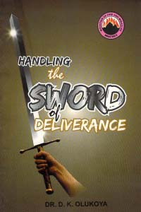 Handling the Sword of Deliverance