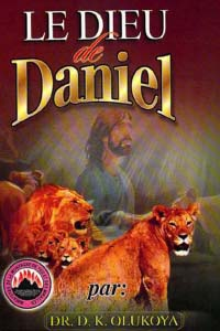 La Dieu de Daniel (French Edition)