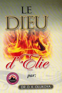 Le Dieu d'Elie (French Edition)