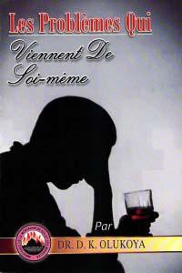Les Problèmes Qui Viennent De Soi-même (French Edition)