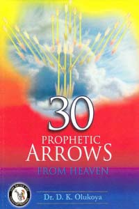 30 Prophetic Arrows from Heaven