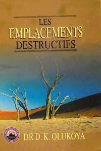 Les Emplacements Destructifs (French Edition)