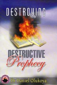 Destroying Destructive Prophecy