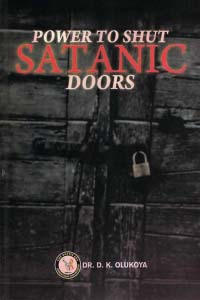 Power To Shut Satanic Doors