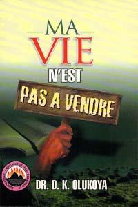 Ma Vie N'est pas a Vendre (French Edition)