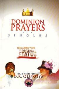 Dominion Prayers for Singles: Reclaiming Your Original Status