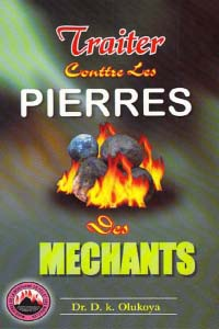 Traiter Contre Les Pierres Des Mechants (French Edition)