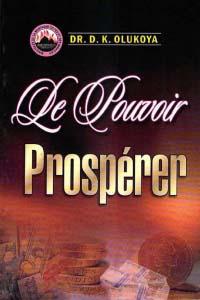 LE POUVOIR  PROSPÉRER (French Edition)