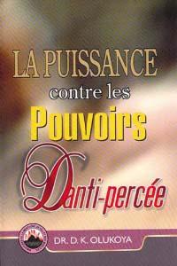 La Puissance contre les Pouvoirs D'anti-percée (French Edition)