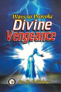 Ways to Provoke Divine Vengeance